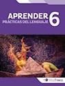 PRACTICAS DEL LENGUAJE 6 TINTA FRESCA (APRENDER) (NOVEDAD 2016)