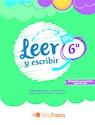 LEER Y ESCRIBIR EN 6 TINTA FRESCA (INCLUYE CONTENIDO DIGITAL) (NOVEDAD 2017)