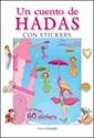 Libro UN CUENTO DE HADAS (COLECCION LIBRO PARA ARMAR) (CON MA  S DE 60 STICKERS)