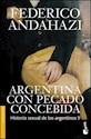 ARGENTINA CON PECADO CONCEBIDA HISTORIA SEXUAL DE LOS A  RGENTINOS II (SERIE DIVULGACION)