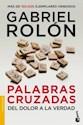 PALABRAS CRUZADAS DEL DOLOR A LA VERDAD (COLECCION DIVULGACION) (RUSTICA)
