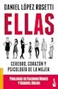 ELLAS CEREBRO CORAZON Y PSICOLOGIA DE LA MUJER (COLECCION ENSAYO) (BOLSILLO)