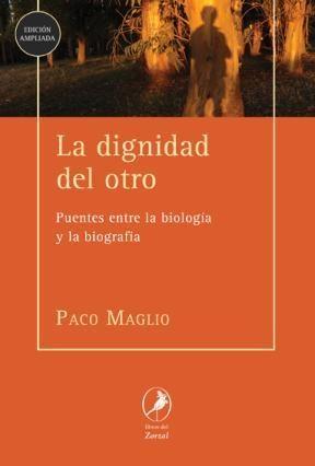 Libro La Dignidad Del Otro