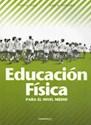 EDUCACION FISICA PARA EL NIVEL MEDIO (RUSTICA)