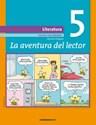 AVENTURA DEL LECTOR 5 COMUNICARTE LITERATURA ESCUELA SE  CUNDARIA (NOVEDAD 2013)