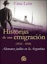 HISTORIAS DE UNA EMIGRACION (1933-1939) ALEMANES JUDIOS EN ARGENTINA (RUSTICA)