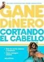GANE DINERO CORTANDO EL CABELLO