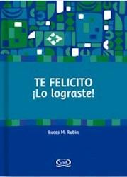 Libro TE FELICITO ¡LO LOGRASTE!