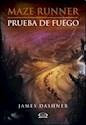 Libro PRUEBA DE FUEGO (MAZE RUNNER 2)