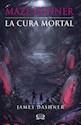 Libro CURA MORTAL (MAZE RUNNER 3)