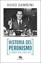 HISTORIA DEL PERONISMO EL PODER TOTAL (1943-1951)