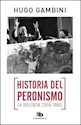 HISTORIA DEL PERONISMO LA VIOLENCIA (1956-1983)