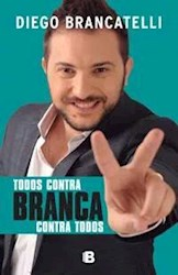 Libro TODOS CONTRA BRANCA CONTRA TODOS (RUSTICO)