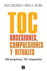 TOC obsesiones compulsiones y rituales