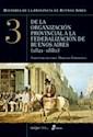 HISTORIA DE LA PROVINCIA DE BUENOS AIRES 3 DE LA ORGANI  ZACION PROVINCIAL A LA FEDERALIZACI