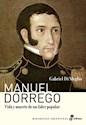 MANUEL DORREGO VIDA Y MUERTE DE UN LIDER POPULAR (BIOGR  AFIAS ARGENTINAS)
