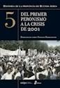 HISTORIA DE LA PROVINCIA DE BUENOS AIRES 5 DEL PRIMER P  ERONISMO A LA CRISIS DE 2001