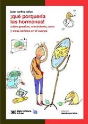 Libro QUE PORQUERIA LAS HORMONAS!