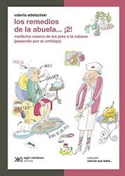 Libro REMEDIOS DE LA ABUELA 2 MEDICINA CASERA DE LOS PIES A LA CABEZA PASANDO POR EL OMBLIGO