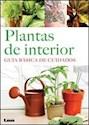 PLANTAS DE INTERIOR GUIA BASICA DE CUIDADOS