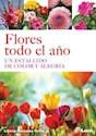 FLORES TODO EL AÑO UN ESTALLIDO DE COLOR Y ALEGRIA