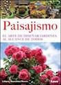 PAISAJISMO EL ARTE DE DISEÑAR JARDINES AL ALCANCE DE TO  DOS