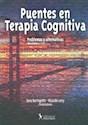 PUENTES EN TERAPIA COGNITIVA PROBLEMAS Y ALTERNATIVAS (RUSTICO)