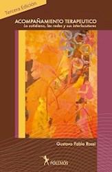 ACOMPAÑAMIENTO TERAPEUTICO LO COTIDIANO LAS REDES Y SUS INTERLOCUTORES (3 EDICION) (RUSTICO)