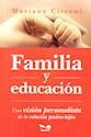 FAMILIA Y EDUCACION UNA VISION PSICOANALISTA DE LA RELA  CION PADRES-HIJOS