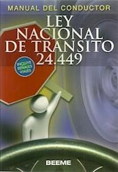 LEY NACIONAL DE TRANSITO 24449 (INCLUYE SEÑALES VIALES)