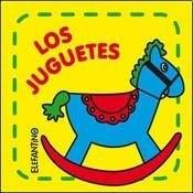 Libro LOS JUGUETES ( ELEFANTINO )