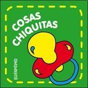 Libro COSAS CHIQUITAS ( ELEFANTINO )