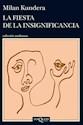 FIESTA DE LA INSIGNIFICANCIA (COLECCION ANDANZAS 837)