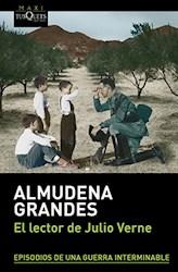 Libro LECTOR DE JULIO VERNE (EPISODIOS DE UNA GUERRA INTERMINABLE) (COLECCION MAXI)