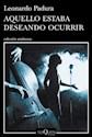 AQUELLO ESTABA DESEANDO OCURRIR (COLECCION ANDANZAS 849  )