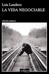 VIDA NEGOCIABLE (COLECCION ANDANZAS 900) (RUSTICA)