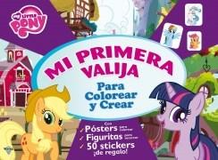 Libro MY LITTLE PONY - MI PRIMERA VALIJA