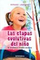 ETAPAS EVOLUTIVAS DEL NIÑO SU DESARROLLO PSIQUICO BIOLOGICO (RUSTICA)