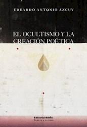 Libro El Ocultismo Y La Creacion Poetica
