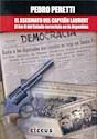 ASESINATO DEL CAPITAN LAURENT EL KM 0 DEL ESTADO TERRORISTA EN LA ARGENTINA (RUSTICA)