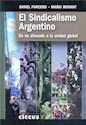 SINDICALISMO ARGENTINO DE NO ALINEADO A LA UNIDAD GLOBAL (RUSTICA)