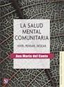 SALUD MENTAL COMUNITARIA VIVIR PENSAR DESEAR (PSICOLOGIA PSIQUIATRIA Y PSICOANALISIS)