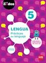 LENGUA 5 PRACTICAS DEL LENGUAJE S M PROYECTO NODOS (NOVEDAD 2016)