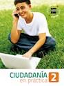 CIUDADANIA EN PRACTICA 2 S M (LIBRO TALLER) (EN PRACTICA) (NOVEDAD 2017)