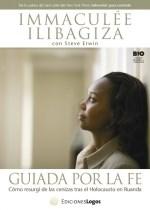 Libro GUIADA POR LA FE como resurgi de las cenizas tras el holocausto en ruanda