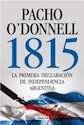 1815 LA PRIMERA DECLARACION DE INDEPENDENCIA ARGENTINA  (RUSTICO)