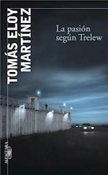 Libro La pasión según Trelew