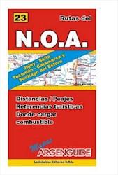 Libro RUTAS DEL NOA : JUJUY, SALTA, TUCUMAN, CATAMARCA Y SANTIAGO