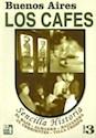Libro BUENOS AIRES LOS CAFES
