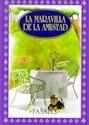 MARAVILLA DE LA AMISTAD (CLASICA) (CARTONE)